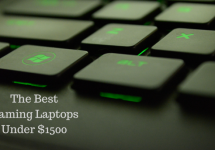 The Best Gaming Laptops Under $1500 - 2020 Edition