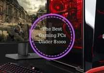 The Best Gaming PC Under $1000 - 2020 Guide